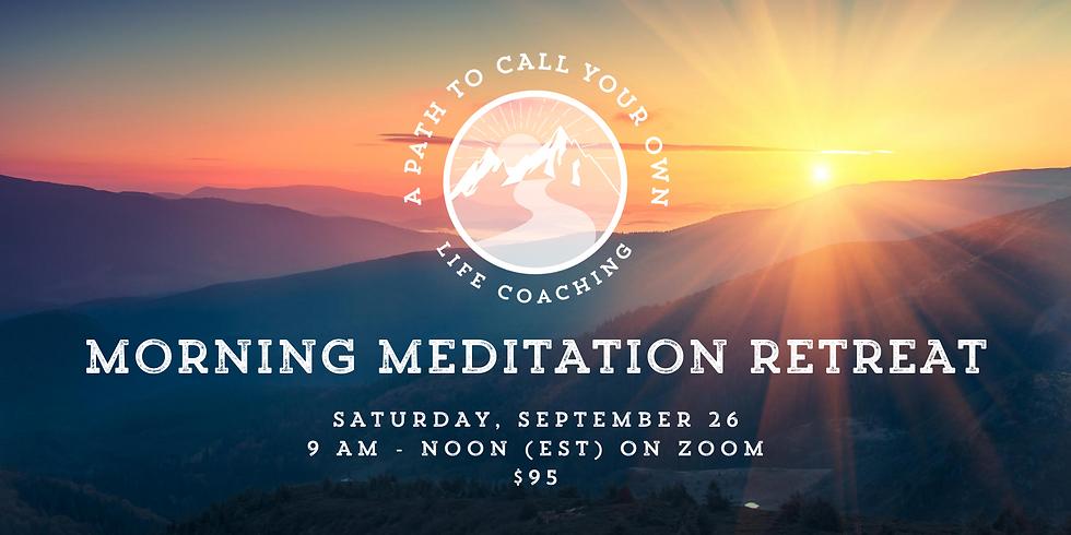 Morning Meditation Retreat