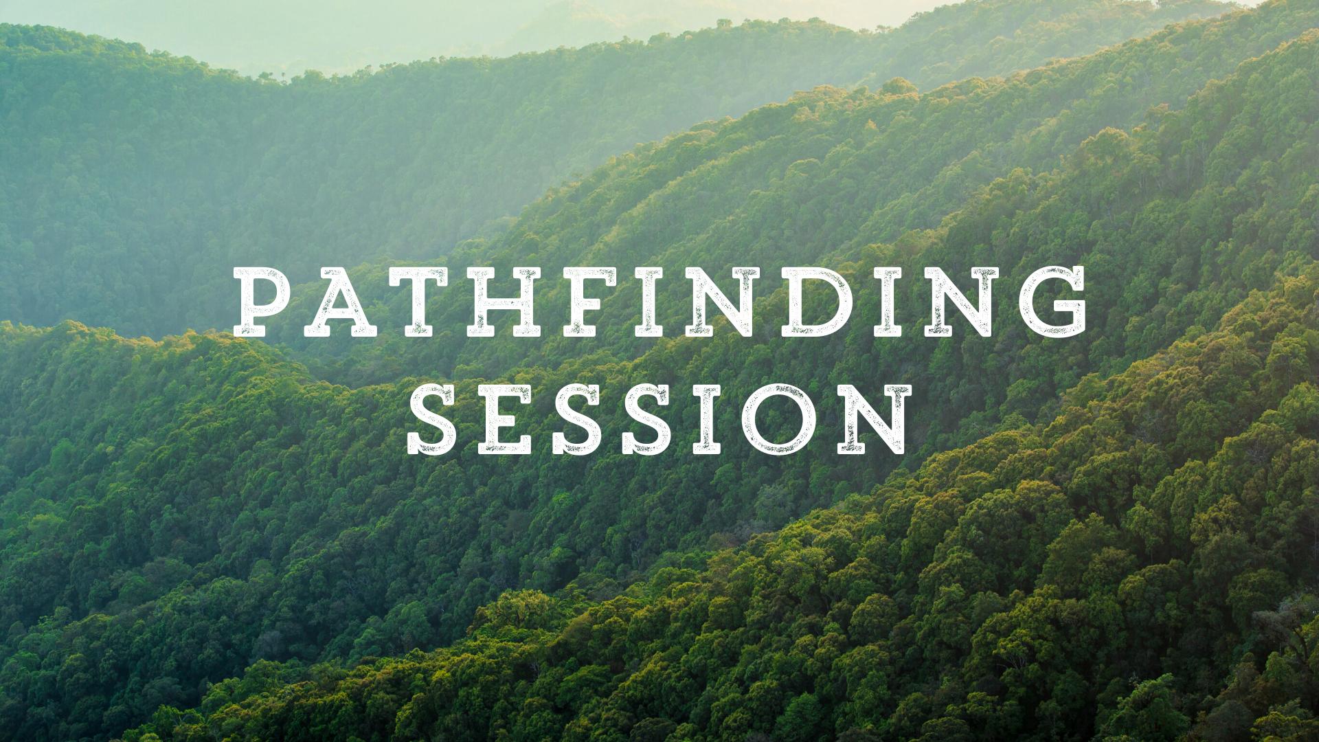 Pathfinding Session