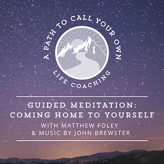PATH Guided Meditation Coming Home To Yo