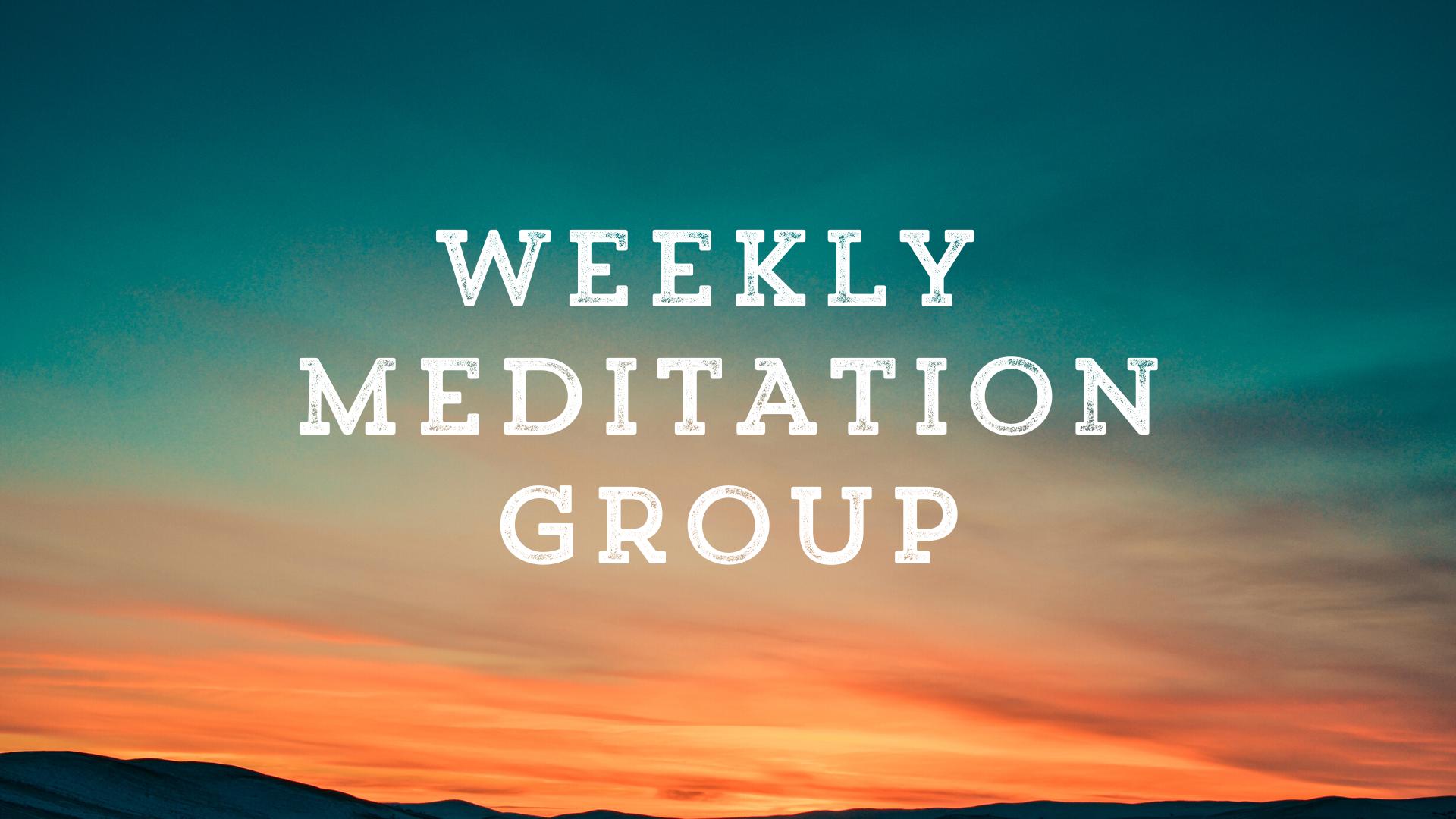 Weekly Meditation Group