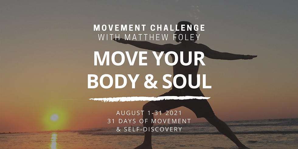 MOVE YOUR BODY & SOUL