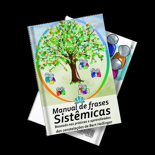 Manual de Frases Sistêmicas - Baseado nas práticas e aprendizados de B.Hellinger