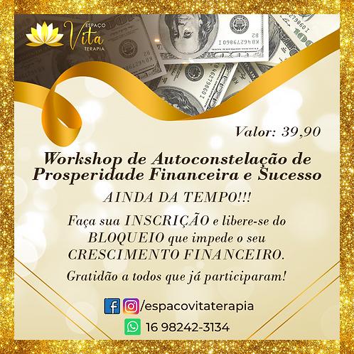 Workshop de Auto Constelação para Prosperidade Financeira e Sucesso