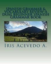 Spanish Grammar & Vocabulary Review-A Du