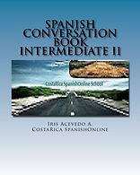 Spanish Conversation Book Intermediate I