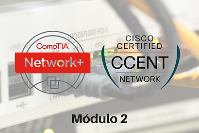 compTIA network Cisco Certified módulo 2