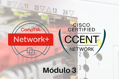 compTIA network Cisco Certified módulo 3