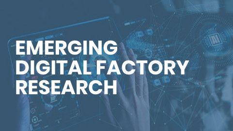Copy of Emerging Digital Factory Researc