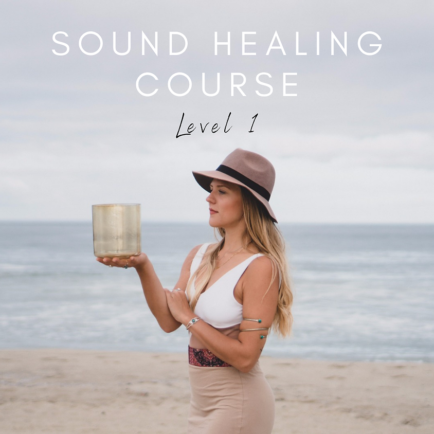 SOUND HEALING COURSE LEVEL ONE - ONLINE