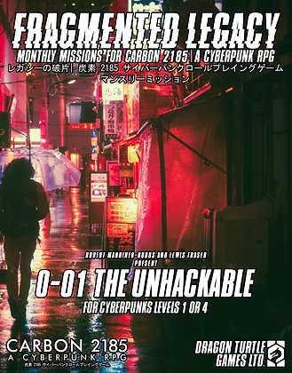 0-01 The Unhackable [Fragmented Legacy]