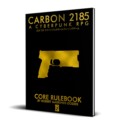 Carbon 2185   A Cyberpunk RPG Limited Edition