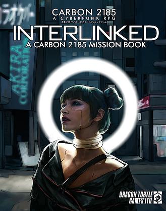 Interlinked   A Carbon 2185 Mission Book PDF