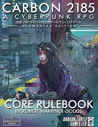 Carbon 2185   A Cyberpunk RPG Core Rulebook PDF