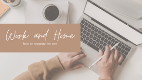 Work and Home - How to Separate the Two