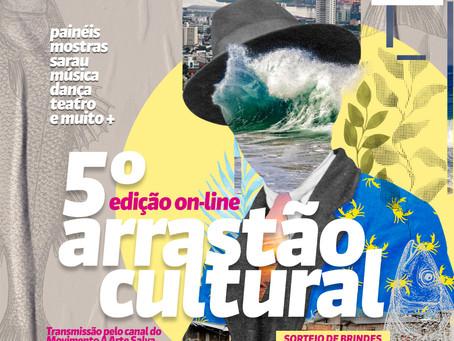 Arrastão Cultural terá mais de oito horas de programação on-line