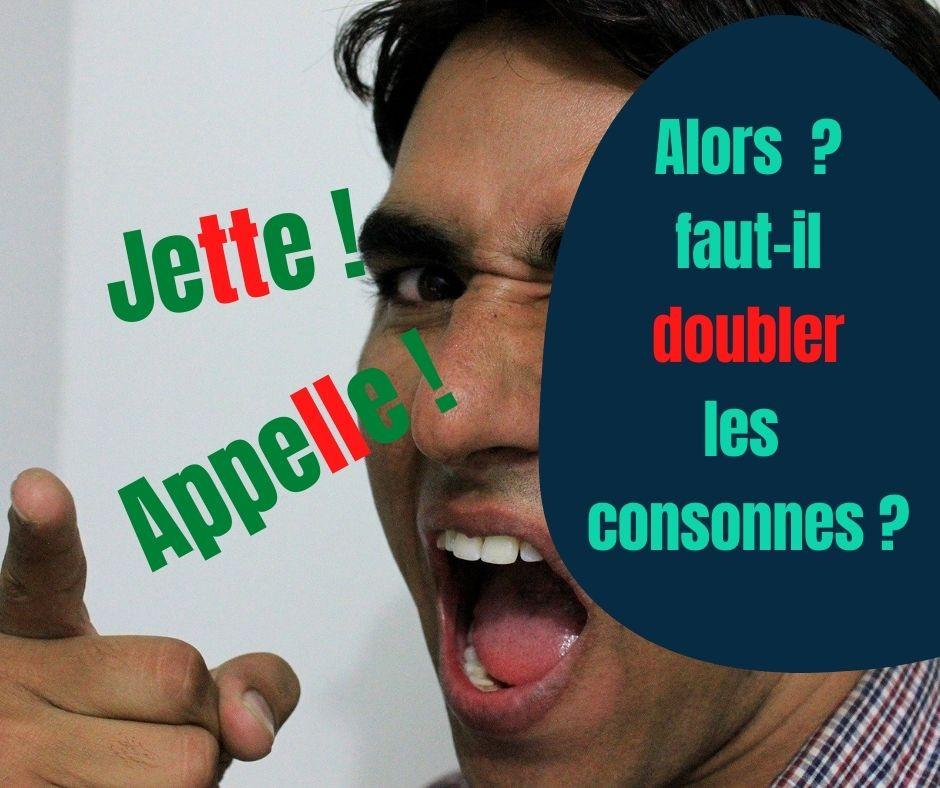 Doubler les consonnes T et L