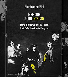 Memorie di un intruso book by Gianfranco Fini
