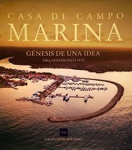Casa de Campo Marina Book by Gianfranco Fini