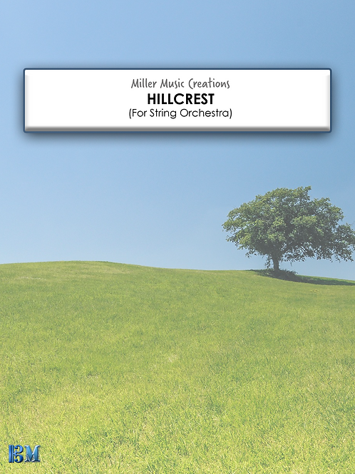 Hillcrest - String Orchestra Conductor's Score and Parts (PDF Version)