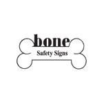 Bone  Safety Signs