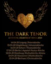 The Dark Tenor Tour Termine.JPG