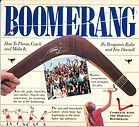Boomerang, How to Throw Catch and make i