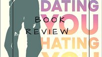 Book Review - Dating You, Hating You by Christina Lauren