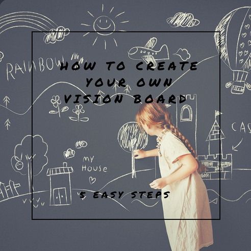 How to create your own vision board in 5 easy steps