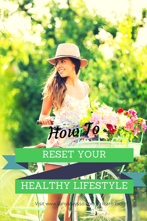 How to reset your healthy lifestyle