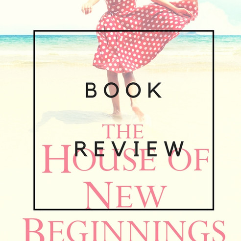 Book Review - The House of new Beginnings by Lucy Dimond
