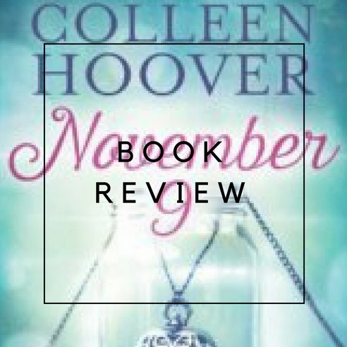 Book Review - November 9 by Colleen Hoover