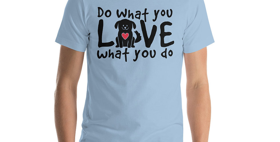 Love What You Do Tee
