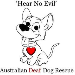 Hear No Evil - Australian Deaf Dog Rescue