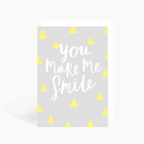 'You Make Me Smile' Card