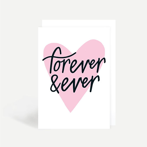 'Forever & Ever' Card