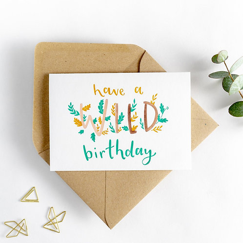 'Have a Wild Birthday' Card