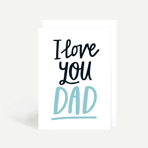 'I Love You Dad' Card