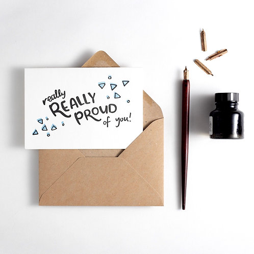'Really Really Proud of You' Card