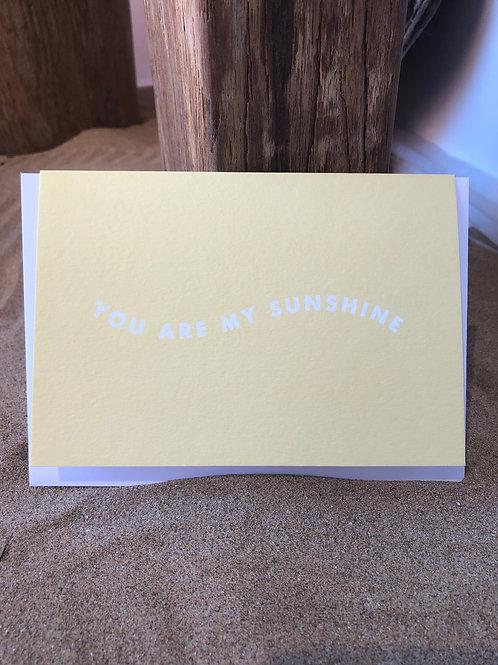 'You Are My Sunshine' Card