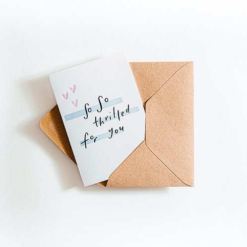 'So So Thrilled For You' Card