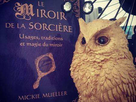 Le Miroir de la Sorcière de Mickie Mueller