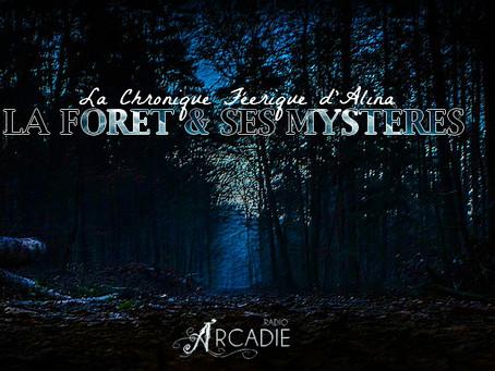 La Forêt & ses Mystères
