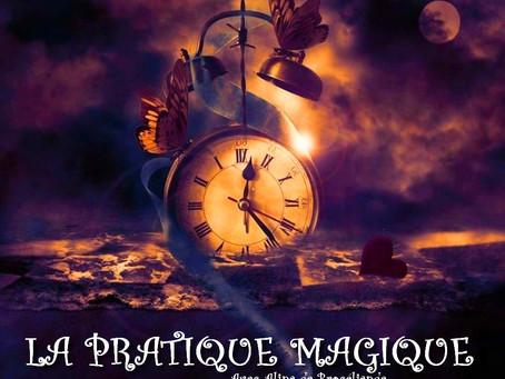 La Pratique Magique de Juillet