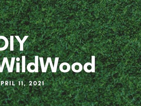 DIY WildWood