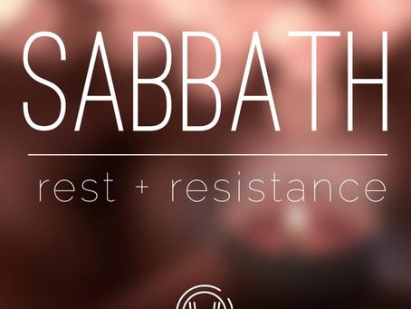 Sabbath: Rest + Resistance II