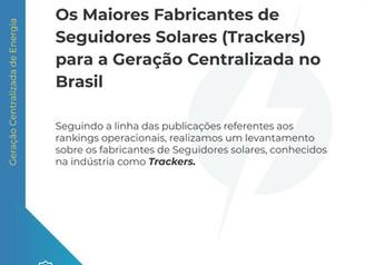 Fabricantes de Seguidores Solares para a Geração Centralizada no Brasil