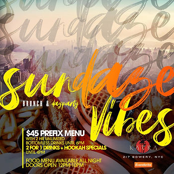 EVERY SUNDAY...BRUNCH & DAYTIME DINING @KATRA 2PM-10PM...EVERYONE FREE UNTIL 5PM WITH RSVP...2 HOUR BRUNCH SEATING 2PM-4PM OR 4PM-6PM...$45 PRE-FIX MENU PER PERSON INCLUDES 1 APPETIZER, 1 ENTREE & 2 HOURS OF UNLIMITED MIMOSAS, SANGRIAS...REGULAR FOOD MENU AVAILABLE AFTER 6PM UNTIL 10PM...BOTTLE SERVICE STARTING AT 2 BOTTLES FOR $550...$50 DEPOSIT REQUIRED FOR ALL BRUNCH RESERVATIONS...Text/call 646.522.5400 or CeoFresh@gmail.Com For More Info