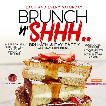 EVERY SATURDAY...BRUNCH & DAY PARTY @KATRA 217 BOWERY ST, MANHATTAN NYC...DOORS OPEN 2PM-10PM...EVERYONE FREE UNTIL 5PM WITH RSVP...FOOD AVAILABLE ALL NIGHT...2 HOUR BRUNCH SEATING 2PM-4PM, 4PM-6PM, 6PM-8PM OR 8PM-10PM...$45 PRE-FIX MENU PER PERSON INCLUDES 1 APPETIZER, 1 ENTREE & 2 HOURS OF UNLIMITED MIMOSAS OR BELLINI'S...BOTTLE SERVICE STARTING AT 2 BOTTLES FOR $500...$50 DEPOSIT REQUIRED FOR ALL BRUNCH RESERVATIONS...Text/call 646.522.5400 OR FRESH4THECITY@GMAIL.COM FOR MORE INFO...RSVP LINK BELOW FOR MORE DETAILED INFO