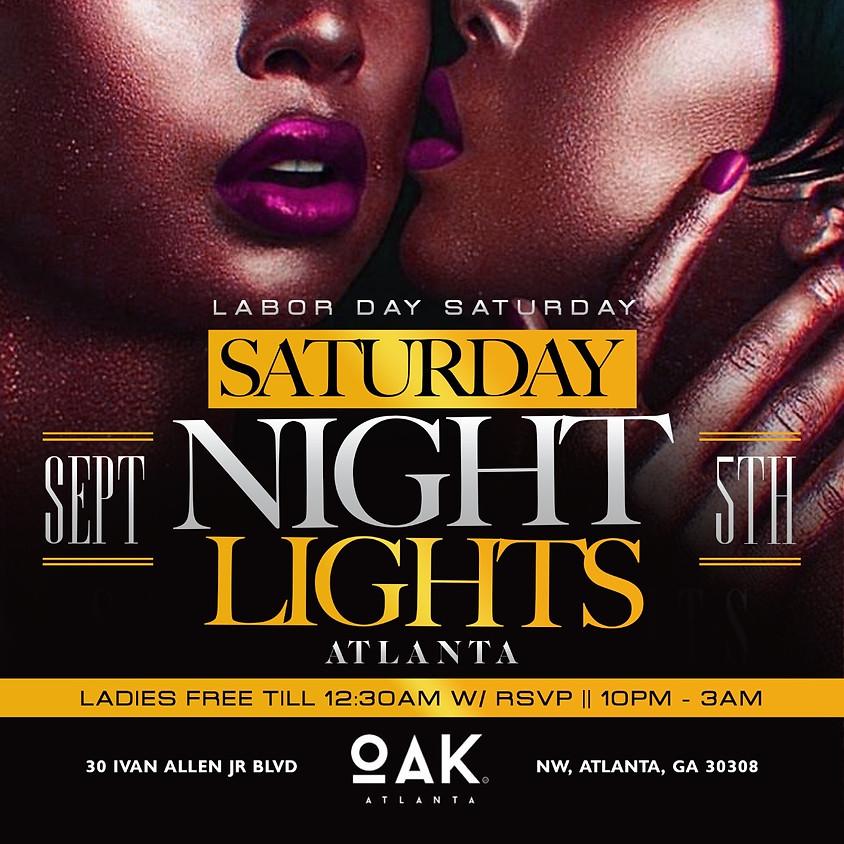 "FRESH4THECITY PRESENTS: ""SATURDAY NIGHT LIGHTS""  SEPT 5th @OAK ATLANTA, GA"