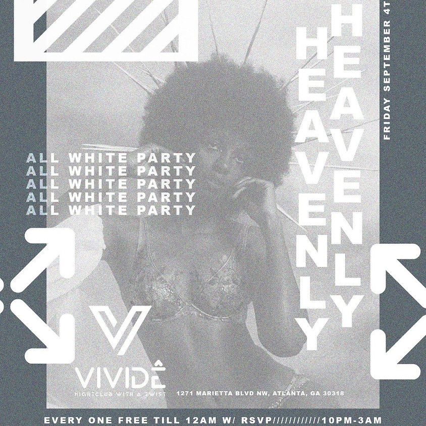 "FRESH4THECITY PRESENTS: ""HEAVENLY"" ALL WHITE AFFAIR SEPT 4th @VIVIDE IN ATLANTA, GA"